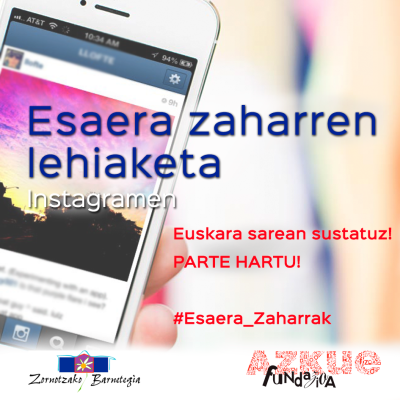 Esaera Zaharren Instagram lehiaketa