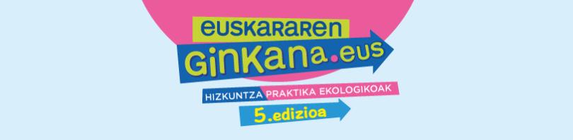 Euskararen Ginkana 5.edizioa